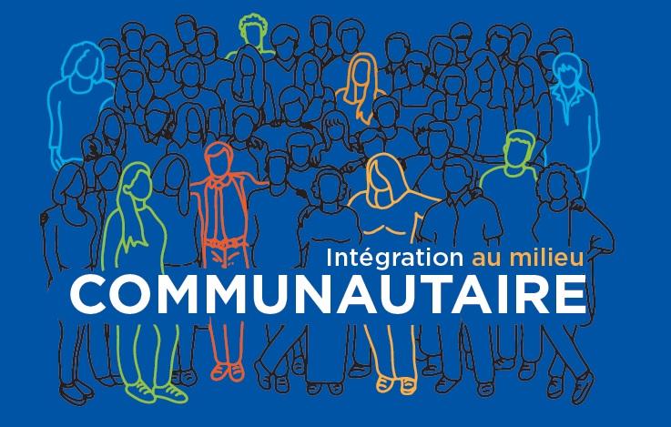 Intégration au milieu communautaire